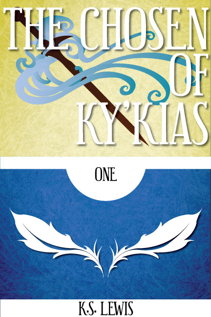 The Chosen of Ky'kias (Part One)